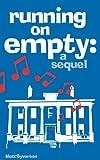 Running On Empty by Matt Syverson (2012-04-15)