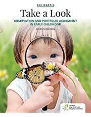 Take a Look: Observation and Portfolio Assessment in Early Childhood