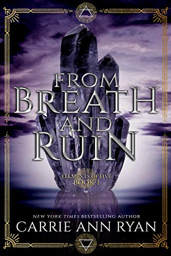 From Breath and Ruin by Carrie Ann Ryan