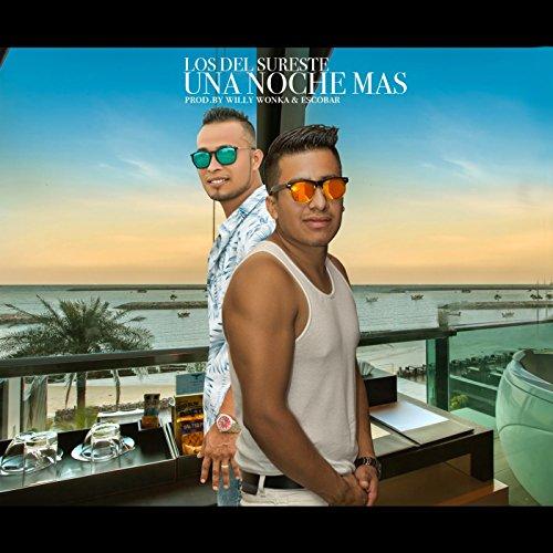 una noche mas los del sureste from the album una noche mas august 9