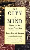 The City in Mind, James Howard Kunstler, 0743227239