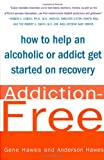 Addiction-Free, Gene Hawes and Anderson Hawes, 0312251823