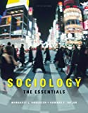 Sociology : The Essentials, Andersen, Margaret L. and Taylor, Howard F., 049550808X