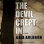 The Devil Crept In | Ania Ahlborn