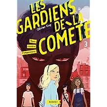 Les gardiens de la comète - Tous contre l'imposteur (French Edition)