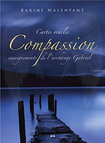 Compassion Enseignements De Larchange Gabriel Cartes Oracles