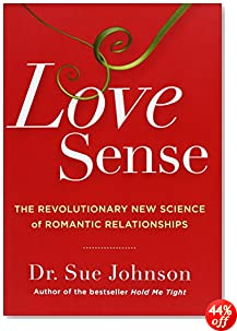 Love Sense: The Revolutionary New Science of Romantic Relationships