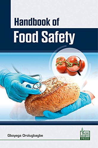 Read Online Handbook of Food Safety pdf epub