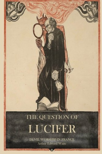 The Question of Lucifer