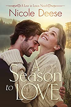 A Season to Love (Love in Lenox Book 2) by [Deese, Nicole]