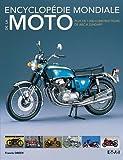 Encyclopédie mondiale de la moto : Plus de 1000 constructeurs de ABC à Zundapp