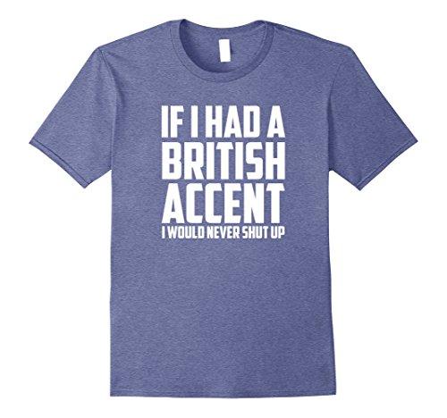 british accent t shirt - 1
