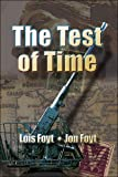 The Test of Time, Lois Foyt and Jon Foyt, 1424173094