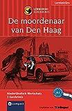 De moordenaar van Den Haag: Lernkrimi Niederländisch. Grundwortschatz - Niveau A1 (Compact Lernkrimi - Kurzkrimis)