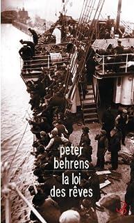 La loi des rêves, Behrens, Peter