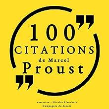 100 citations de Marcel Proust   Livre audio Auteur(s) : Marcel Proust Narrateur(s) : Nicolas Planchais