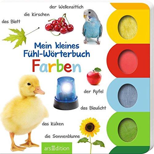 Mein kleines Fühl-Wörterbuch: Farben