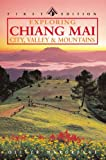 Exploring Chiang Mai: Northern Thailand's Historical and Cultural Center (Odyssey Illustrated Guide)