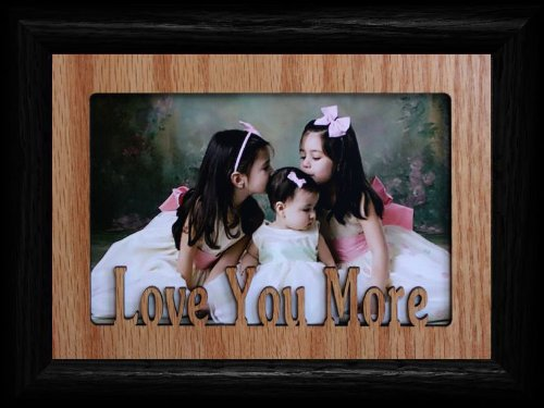 5x7 LOVE YOU MORE ~ Landscape BLACK Picture Frame ~ Holds a 4x6 or cropped 5x7 Photo ~ Wonderful Keepsake Gift!