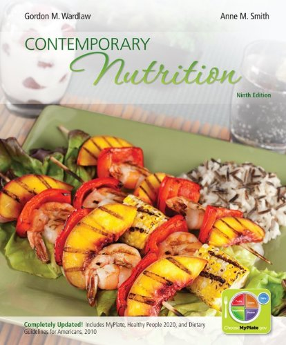 Loose Leaf Version of Contemporary Nutrition Updated with MyPlate, 2010 Dietary Guidelines, HP 2020 with Connect Access