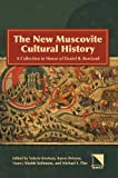 The New Muscovite Cultural History, Valerie A. Kivelson, 089357368X