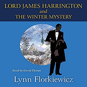 Lord James Harrington and the Winter Mystery Audiobook