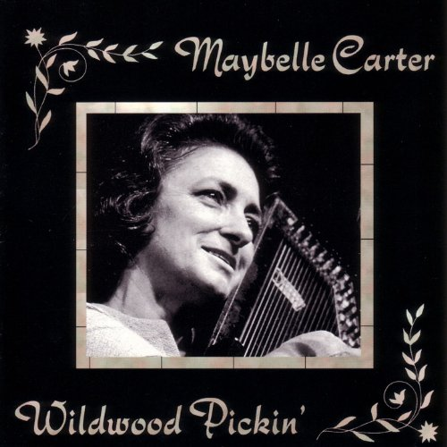 Wildwood Pickin Maybelle Carter