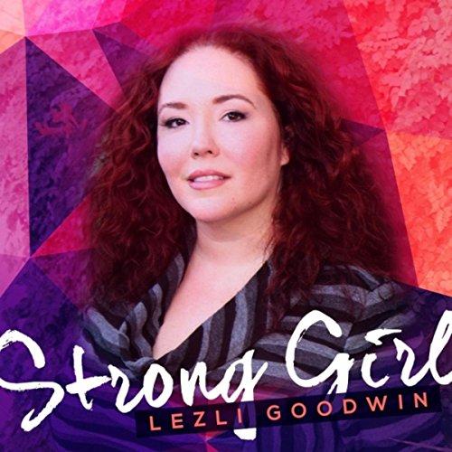 Strong Girl By Lezli Goodwin On Amazon Music - Amazon.com