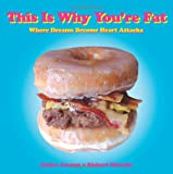 """""""This is Why You are Fat Where Dreams Become Heart Attacks"""" av Jessica Amason"""