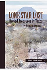 Lone Star Lost: Buried Treasures in Texas (Texas Small Books) Hardcover