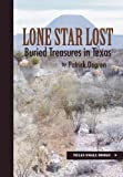 Lone Star Lost: Buried Treasures in Texas (Texas Small Books)