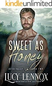 Sweet as Honey: An Aster Valley Novel