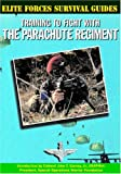 Training to Fight with the Parachute Regiment, Chris McNab, 1590840070