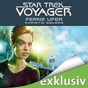 Ferne Ufer (Star Trek Voyager 2) Hörbuch