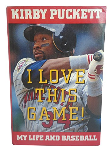 Kirby Puckett Autographed Hand Signed I Love This Game- My Life and Baseball Autobiography Hardcover Book with COA, Minnesota Twins