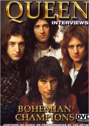 (Queen: Interviews- Bohemian Champions)
