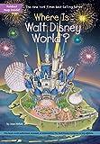 Where Is Walt Disney World?