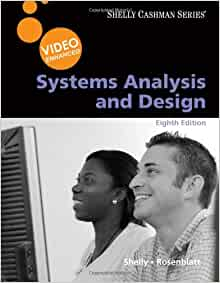 Systems Analysis And Design Video Enhanced Shelly Cashman Series Shelly Gary B Rosenblatt Harry J 9780538474436 Amazon Com Books
