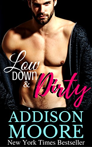 low-down-dirty-a-best-friends-brother-romance