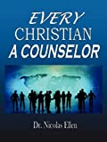 Every Christian a Counselor