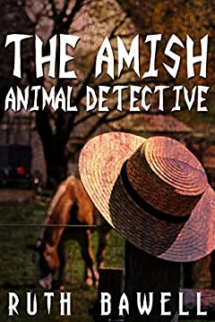 The Amish Animal Detective (Amish Mystery and Romance) (Katie Zook, An Amish Detective Book 1)