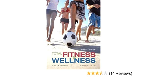Isbn 9780134299211 total fitness and wellness 5th edition direct.