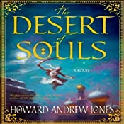 The Desert of Souls: Dabir & Asim, Book 1 | Howard Andrew Jones