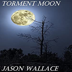 Torment Moon Audiobook