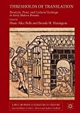 img - for Thresholds of Translation: Paratexts, Print, and Cultural Exchange in Early Modern Britain (1473-1660) (Early Modern Literature in History) book / textbook / text book