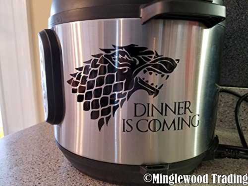 "Price comparison product image DINNER IS COMING 7"" x 4"" Vinyl Decal Sticker - Instant Pot Game of Thrones Dire Wolf Winter - 20 COLOR OPTIONS - BLACK"