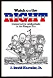 img - for Watch on the Right : Conservative Intellectuals in the Reagan Era book / textbook / text book