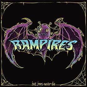 Rampires - Bat Boys Never Die