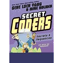 Secret Coders: Secrets & Sequences