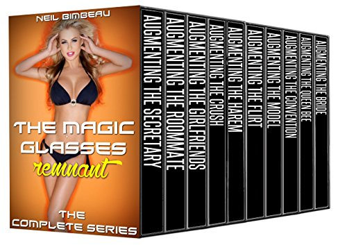 The Magic Glasses: Remnant: The Complete Series (The Magic Glasses: Remnant - Magic Glasses The